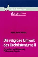 Cover-Bild Die religiöse Umwelt des Urchristentums