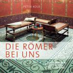 Cover-Bild Die Römer bei uns