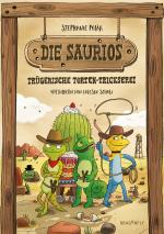 Cover-Bild Die Saurios - Trügerische Torten-Trickserei
