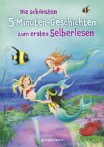 Cover-Bild Die schönsten 5 Minuten-Geschichten zum ersten Selberlesen.