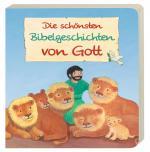 Cover-Bild Die schönsten Bibelgeschichten von Gott