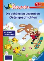 Cover-Bild Die schönsten Leseraben-Ostergeschichten - Leserabe 1. Klasse - Erstlesebuch für Kinder ab 6 Jahren