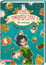Cover-Bild Die Schule der magischen Tiere 10: Hin und weg!