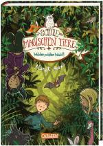 Cover-Bild Die Schule der magischen Tiere 11: Wilder, wilder Wald!