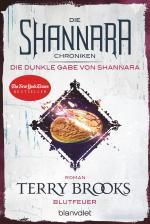 Cover-Bild Die Shannara-Chroniken: Die dunkle Gabe von Shannara 2 - Blutfeuer