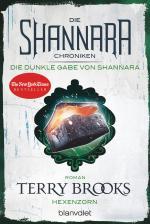 Cover-Bild Die Shannara-Chroniken: Die dunkle Gabe von Shannara 3 - Hexenzorn