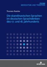 Cover-Bild Die skandinavischen Sprachen im deutschen Sprachdenken des 17. und 18. Jahrhunderts