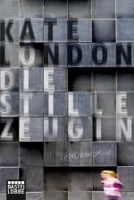 Cover-Bild Die stille Zeugin
