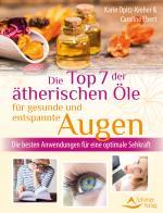 Cover-Bild Die Top 7 der ätherischen Öle für gesunde und entspannte Augen