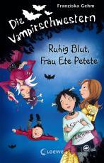 Cover-Bild Die Vampirschwestern 12 - Ruhig Blut, Frau Ete Petete