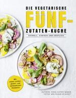 Cover-Bild Die vegetarische Fünf-Zutaten-Küche