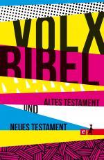 Cover-Bild Die Volxbibel - Altes und Neues Testament