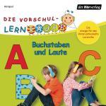 Cover-Bild Die Vorschul-Lernraupe: Buchstaben und Laute