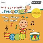 Cover-Bild Die Vorschul-Lernraupe: Töne, Klänge und Musik