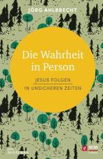 Cover-Bild Die Wahrheit in Person