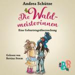 Cover-Bild Die Waldmeisterinnen - Eine Geburtstagsüberraschung