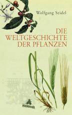 Cover-Bild Die Weltgeschichte der Pflanzen