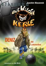 Cover-Bild Die Wilden Kerle - Deniz, die Lokomotive