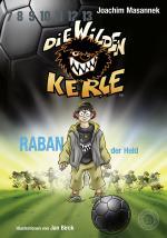 Cover-Bild Die wilden Kerle - Raban, der Held