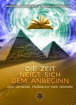 Cover-Bild Die Zeit neigt sich dem Anbeginn - Band 2