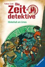 Cover-Bild Die Zeitdetektive, Band 42: Hinterhalt am Limes