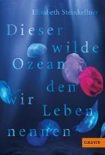 Cover-Bild Dieser wilde Ozean, den wir Leben nennen