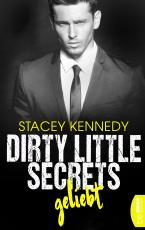 Cover-Bild Dirty Little Secrets – Geliebt