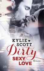 Cover-Bild Dirty, Sexy, Love