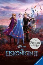 Cover-Bild Disney Die Eiskönigin 2: Der Roman zum Film