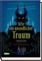 Cover-Bild Disney – Twisted Tales: Wie ein unendlicher Traum (Dornröschen)
