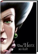 Cover-Bild Disney – Villains 8: Das Herz so kalt (Cinderella)