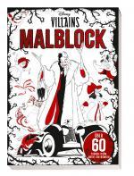 Cover-Bild Disney Villains: Malblock: über 60 schaurig-schöne Motive zum Ausmalen