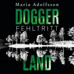 Cover-Bild Doggerland. Fehltritt (Ein Doggerland-Krimi 1)