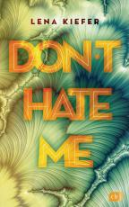 Cover-Bild Don't HATE me