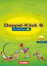 Cover-Bild Doppel-Klick - Allgemeine Ausgabe, Nord, Nordrhein-Westfalen / 6. Schuljahr - Arbeitsheft A mit Lösungen und CD-ROM