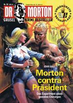 Cover-Bild Dr. Morton 50: Morton contra Präsident