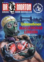 Cover-Bild Dr. Morton 67: Unternehmen Massengrab