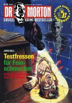 Cover-Bild Dr. Morton 69: Testfressen für Feinschmecker 1. Teil