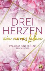 Cover-Bild DREI HERZEN: ein neues Leben
