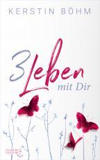 Cover-Bild Drei Leben mit dir