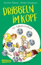 Cover-Bild Dribbeln im Kopf – Ein Fußballrätselbuch