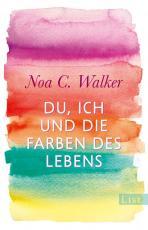 Cover-Bild Du, ich und die Farben des Lebens