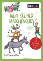 Cover-Bild Duden Minis (Band 41) - Mein kleines Märchenquiz
