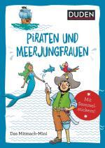 Cover-Bild Duden Minis (Band 43) - Piraten und Meerjungfrauen / VE3