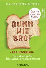 Cover-Bild Dumm wie Brot - Das Kochbuch