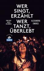 Cover-Bild DuMont Reiseabenteuer Wer singt, erzählt - wer tanzt, überlebt