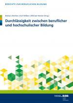 Cover-Bild Durchlässigkeit zwischen beruflicher und hochschulischer Bildung
