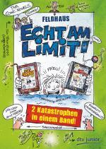 Cover-Bild Echt am Limit!, Zwei Katastrophen in einem Band