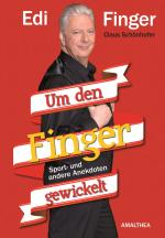 Cover-Bild Edi Finger - Um den Finger gewickelt