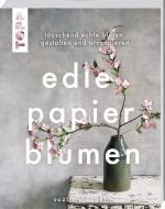 Cover-Bild Edle Papierblumen